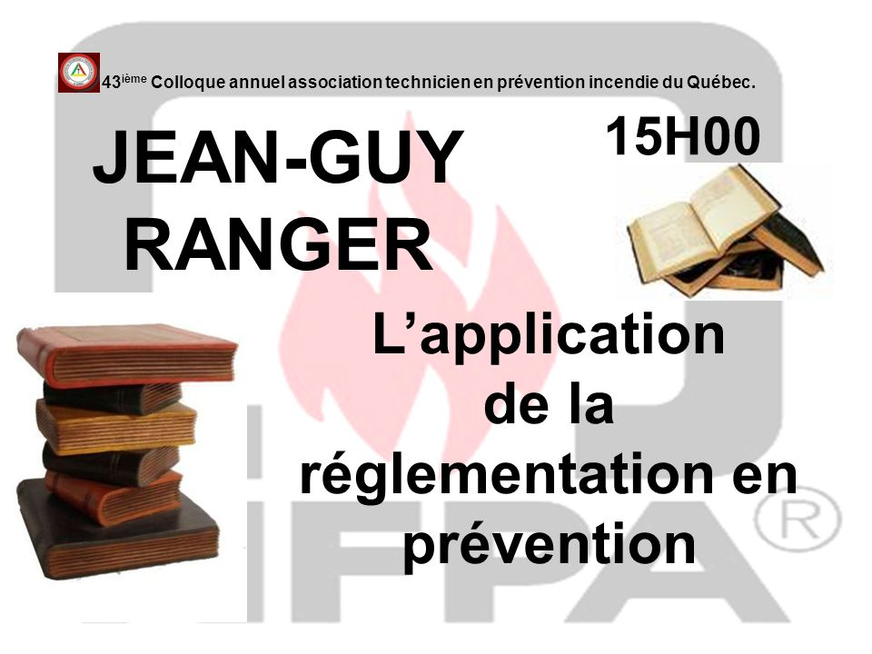 L'application de la réglementation en prévention