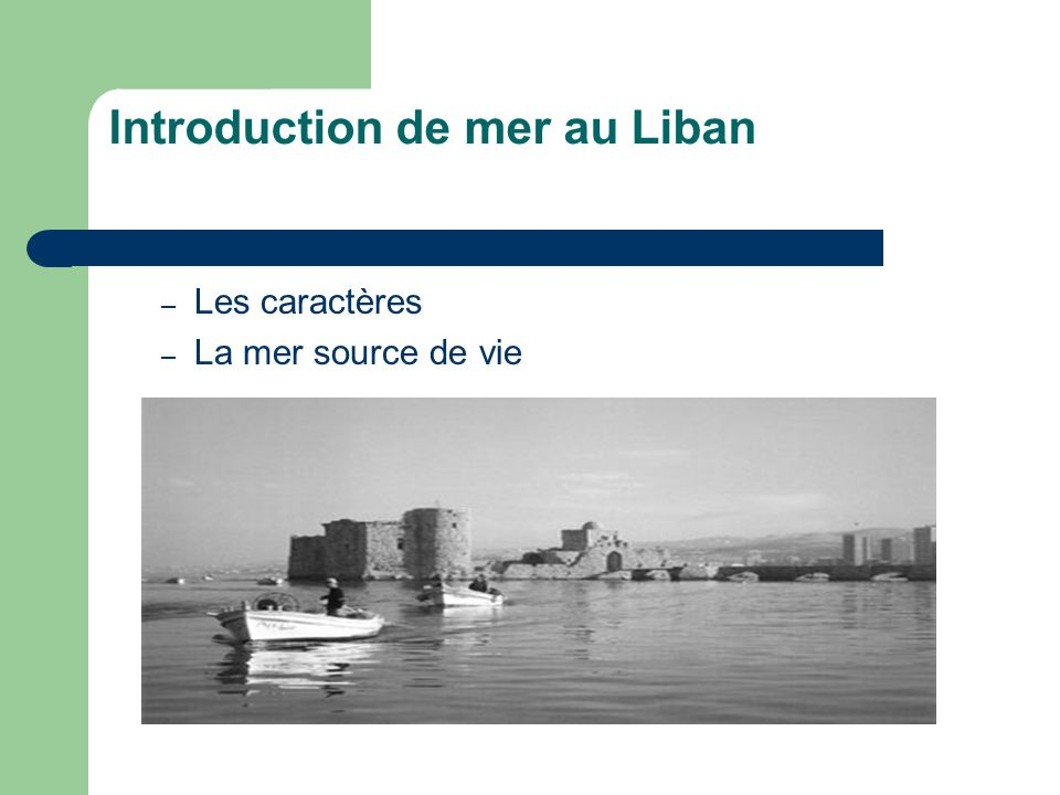 Introduction de mer au Liban