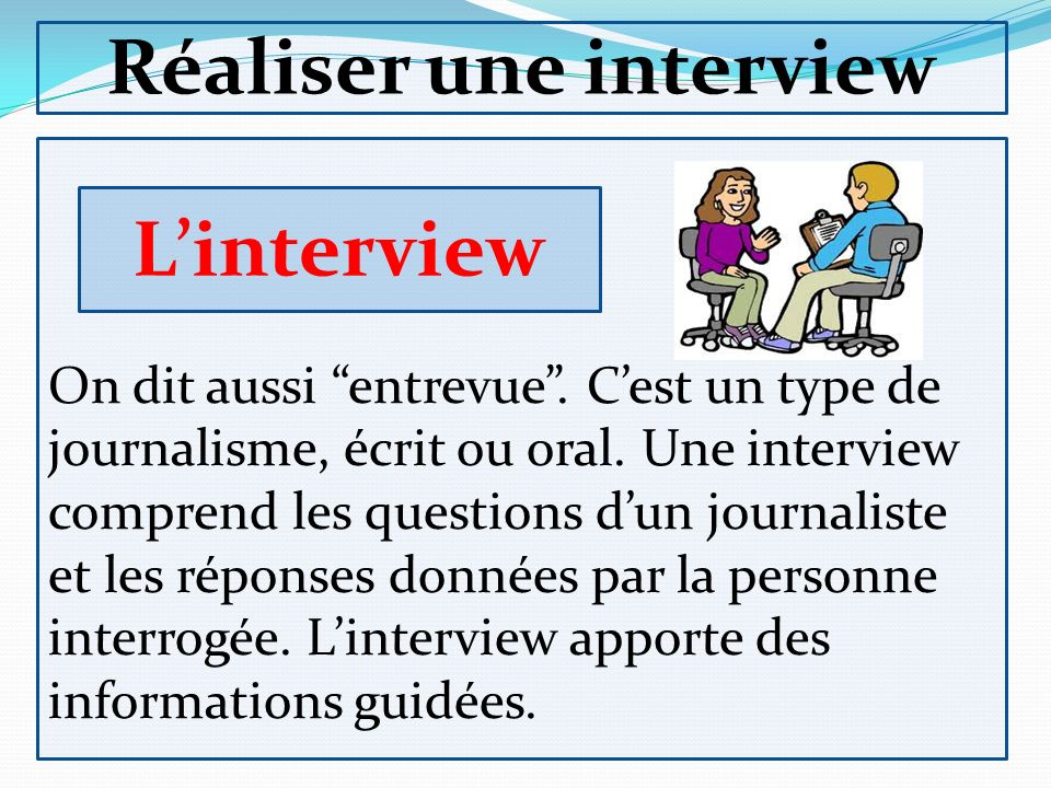 Réaliser une interview