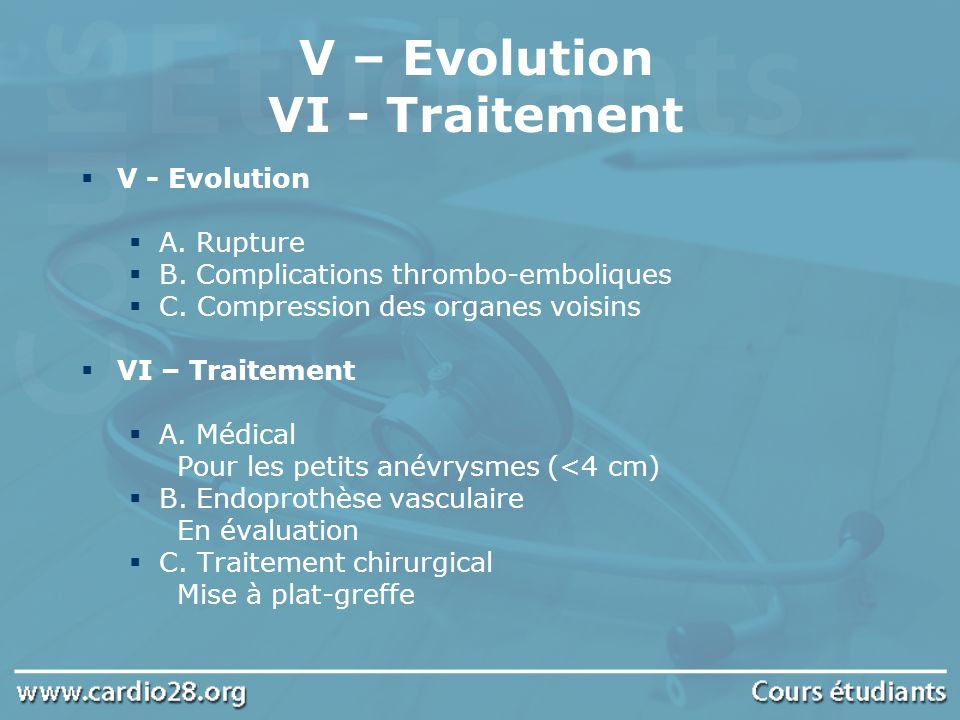 V – Evolution VI - Traitement