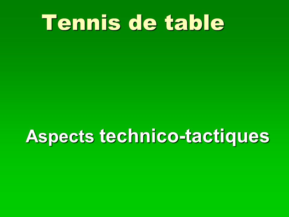 Aspects technico-tactiques