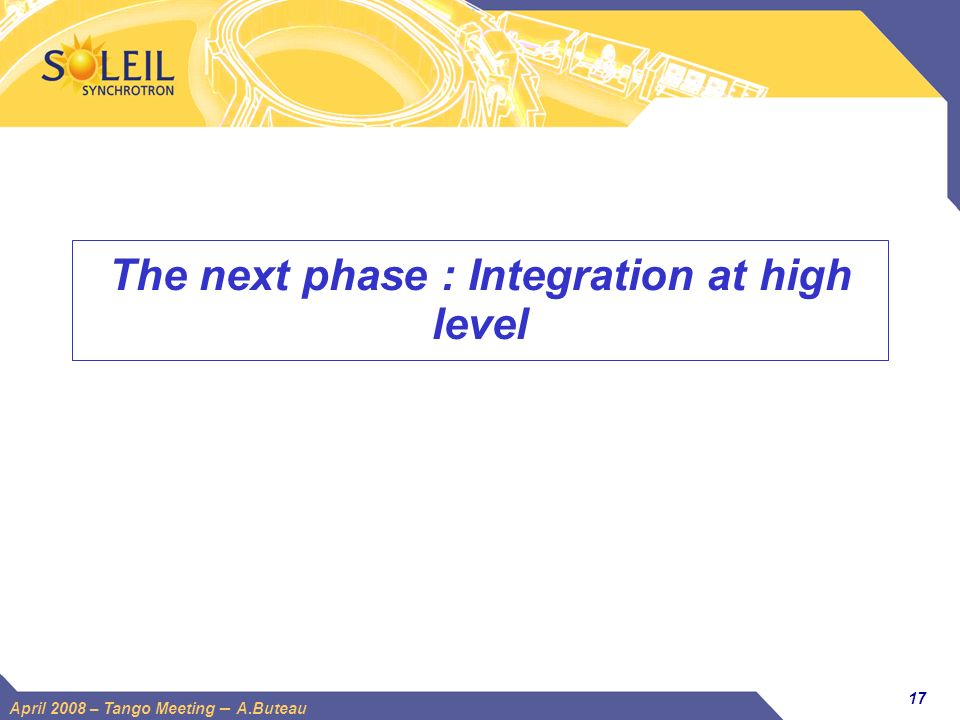 The next phase : Integration at high level