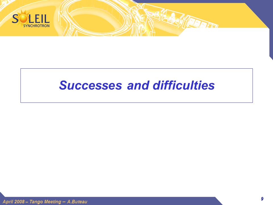 Successes and difficulties