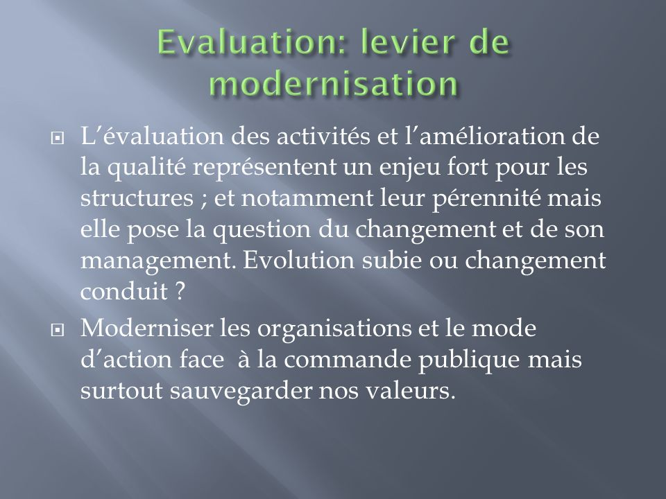 Evaluation: levier de modernisation