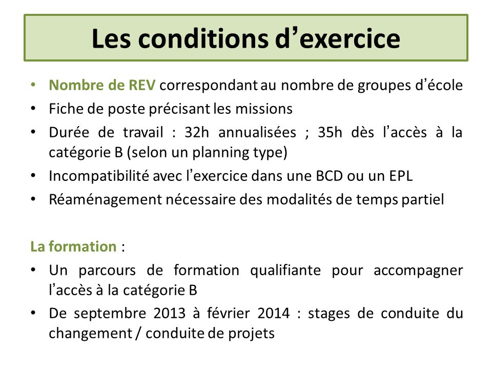 Les conditions d'exercice