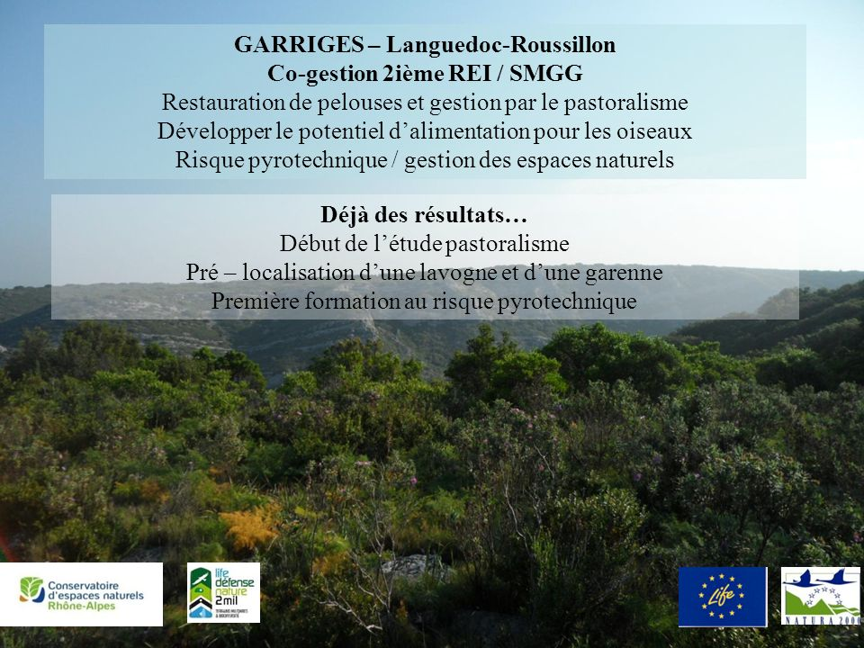 GARRIGES – Languedoc-Roussillon Co-gestion 2ième REI / SMGG