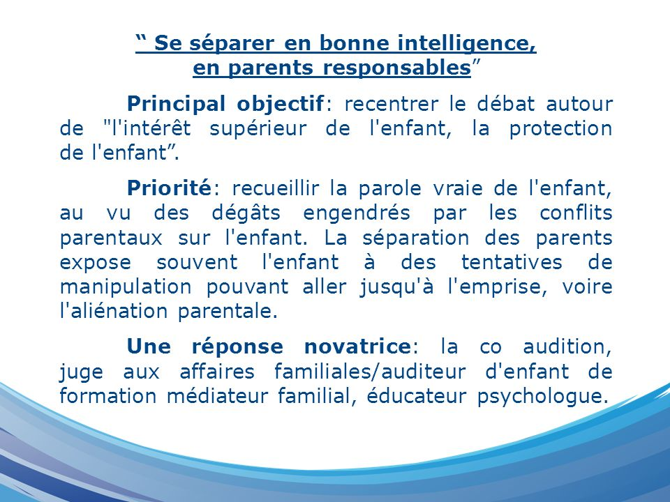 Se séparer en bonne intelligence, en parents responsables