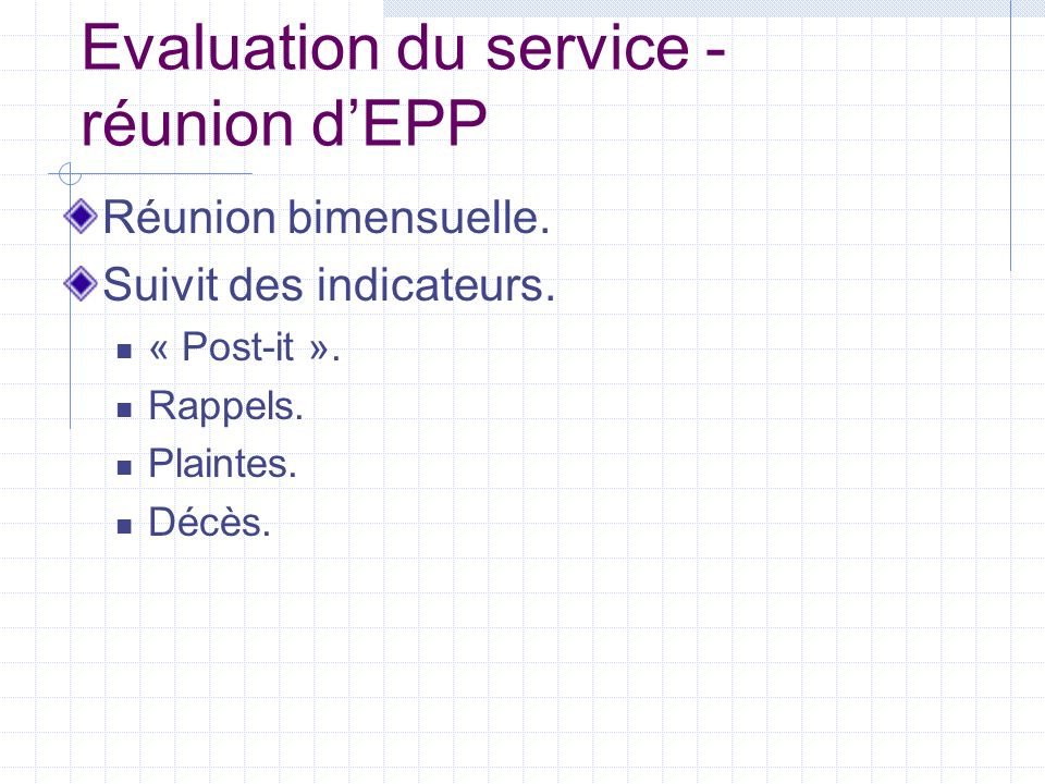 Evaluation du service - réunion d'EPP