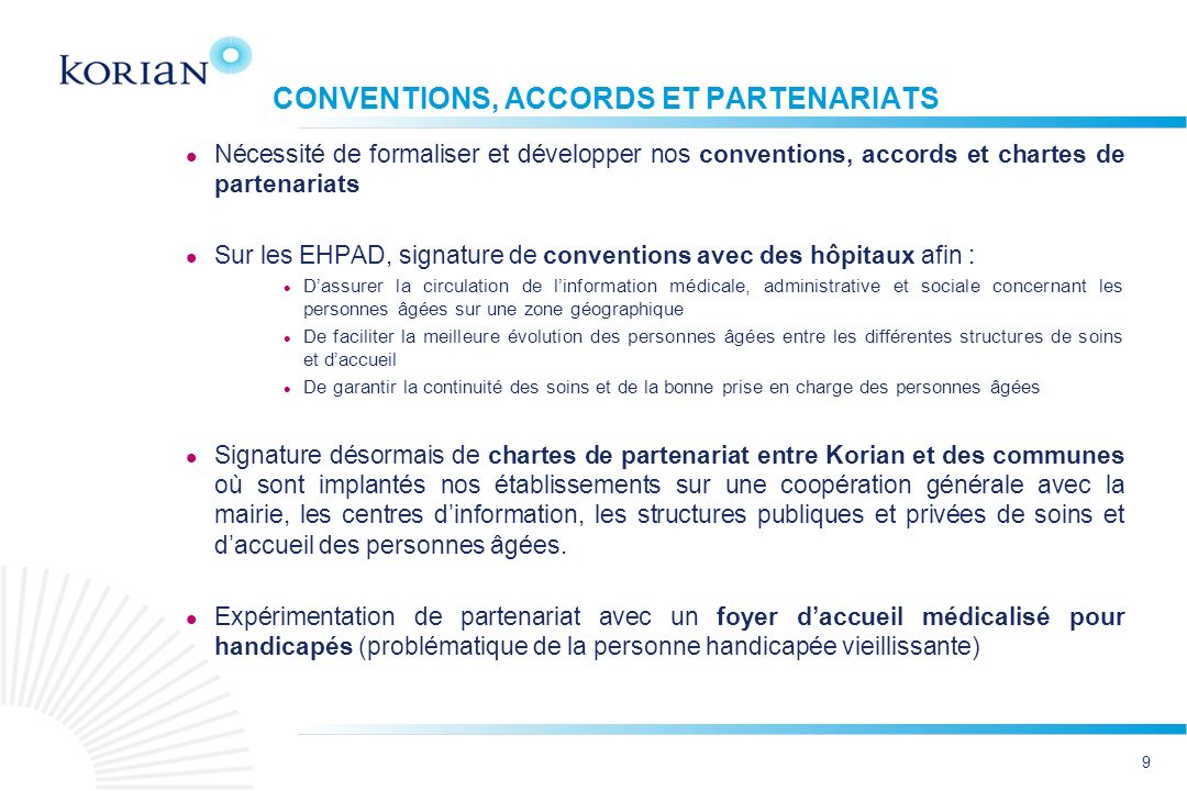 CONVENTIONS, ACCORDS ET PARTENARIATS