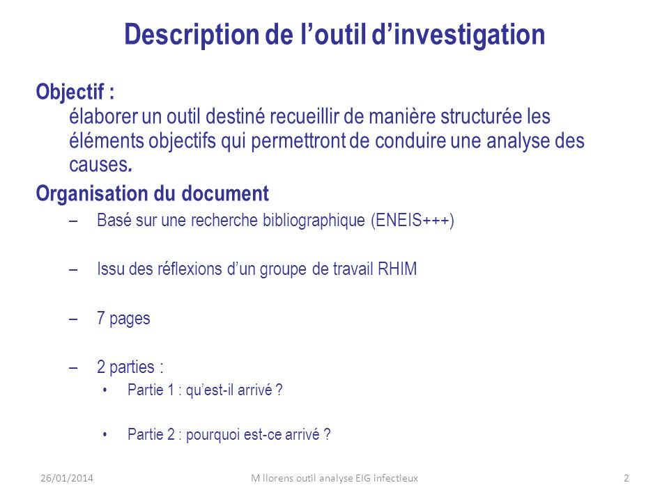 Description de l'outil d'investigation