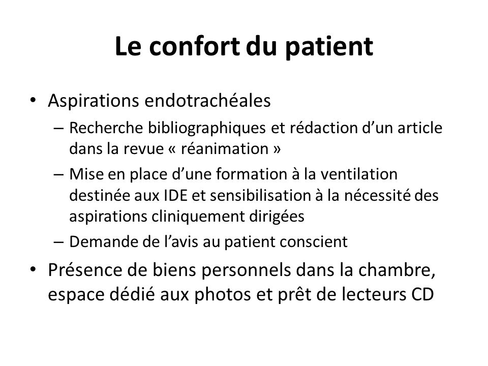 Le confort du patient Aspirations endotrachéales