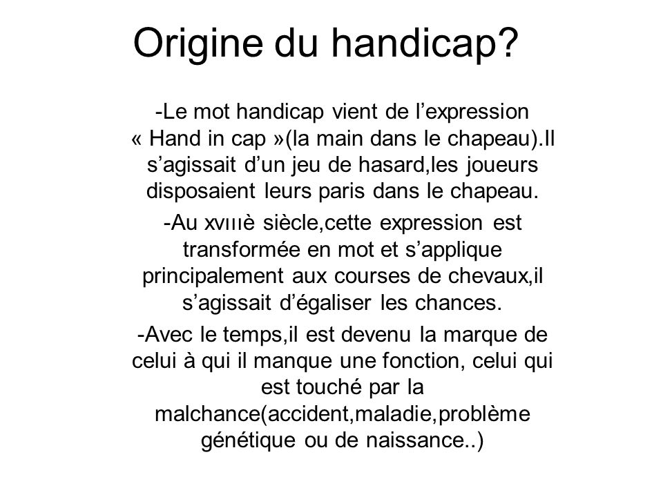 Origine du handicap