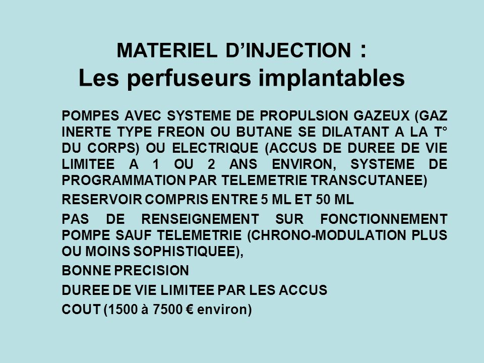 MATERIEL D'INJECTION : Les perfuseurs implantables