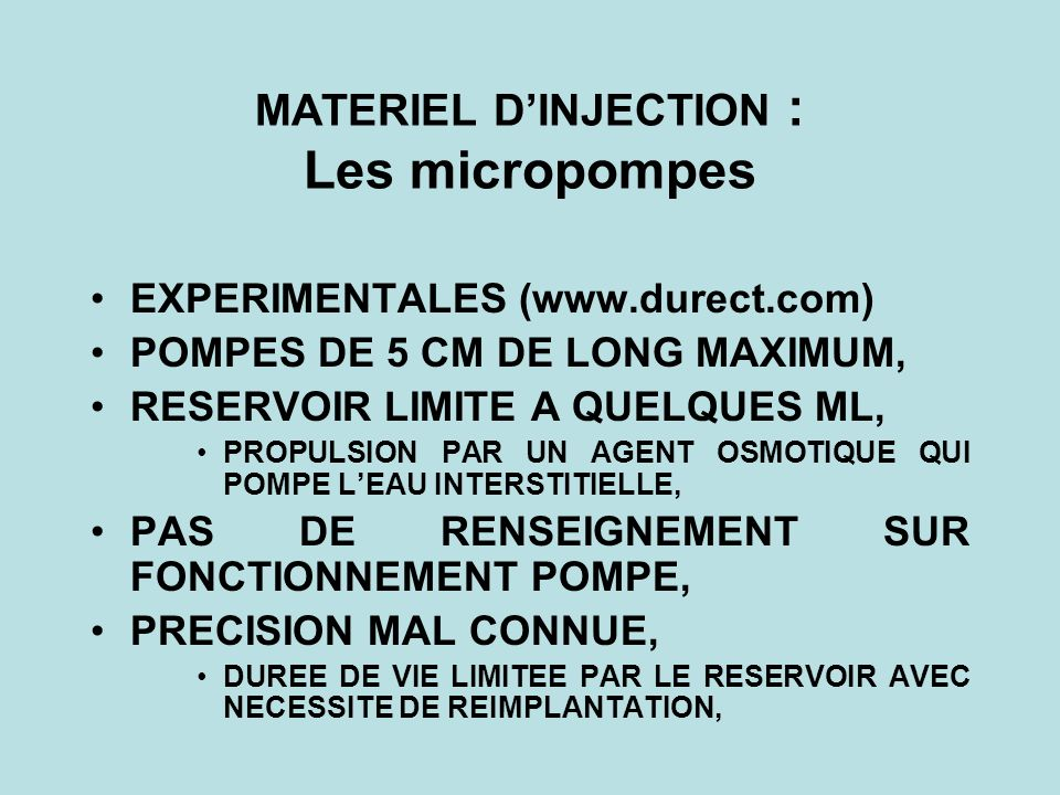 MATERIEL D'INJECTION : Les micropompes