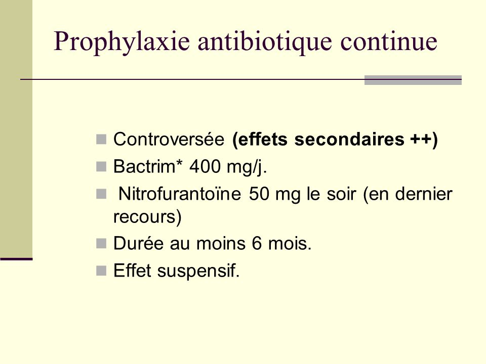 Prophylaxie antibiotique continue