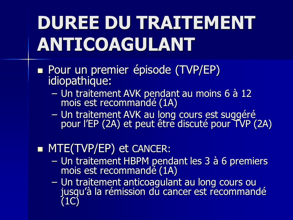 DUREE DU TRAITEMENT ANTICOAGULANT