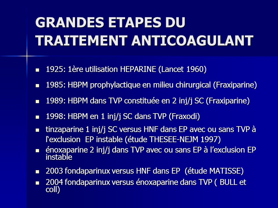 GRANDES ETAPES DU TRAITEMENT ANTICOAGULANT