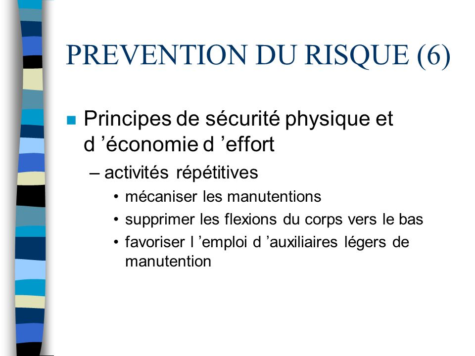 PREVENTION DU RISQUE (6)
