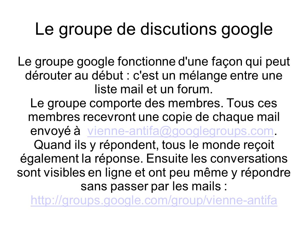 Le groupe de discutions google