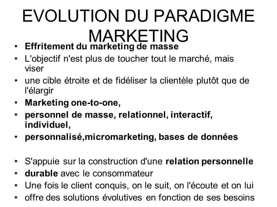 EVOLUTION DU PARADIGME MARKETING