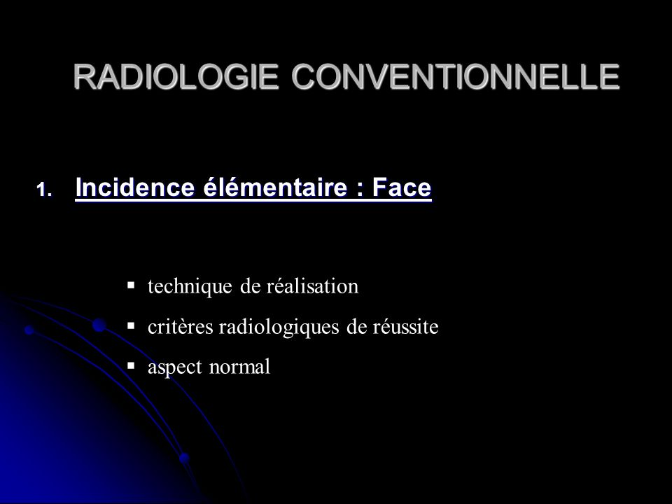 RADIOLOGIE CONVENTIONNELLE
