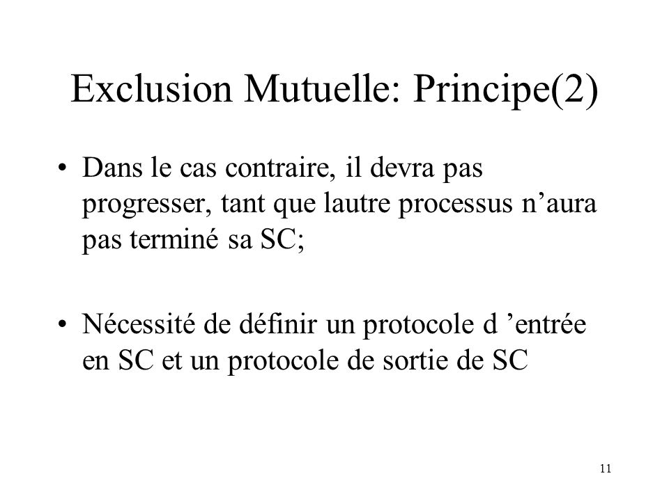 Exclusion Mutuelle: Principe(2)