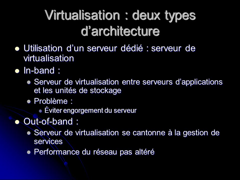 Virtualisation : deux types d'architecture