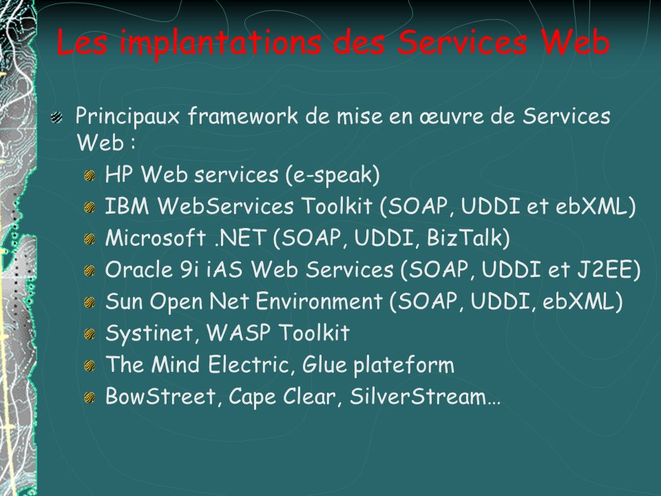 Les implantations des Services Web
