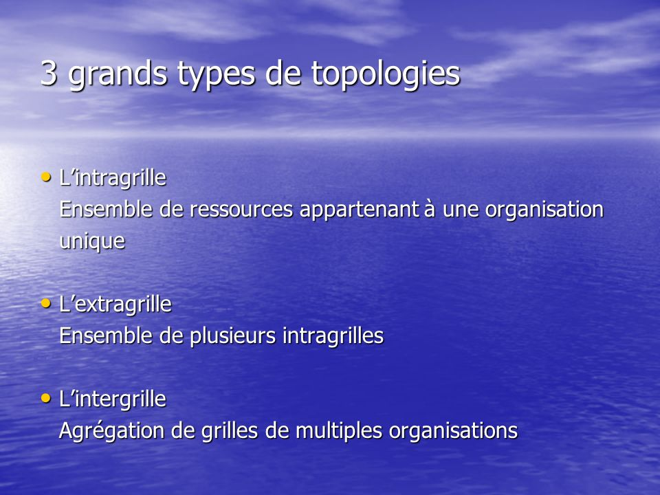 3 grands types de topologies