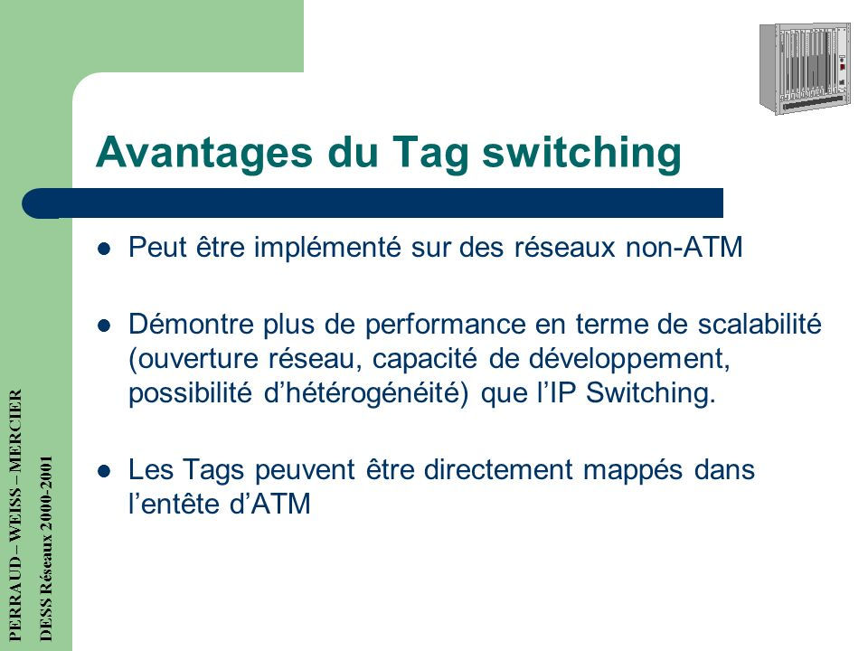 Avantages du Tag switching