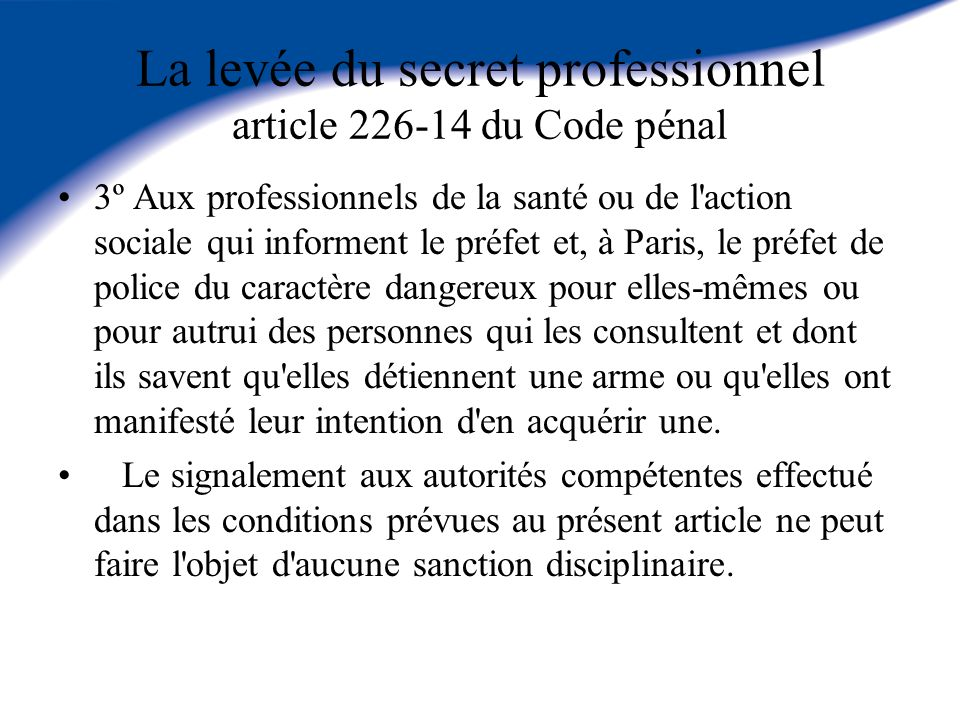 La levée du secret professionnel article du Code pénal