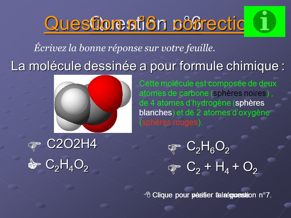 Question n°6 : correction