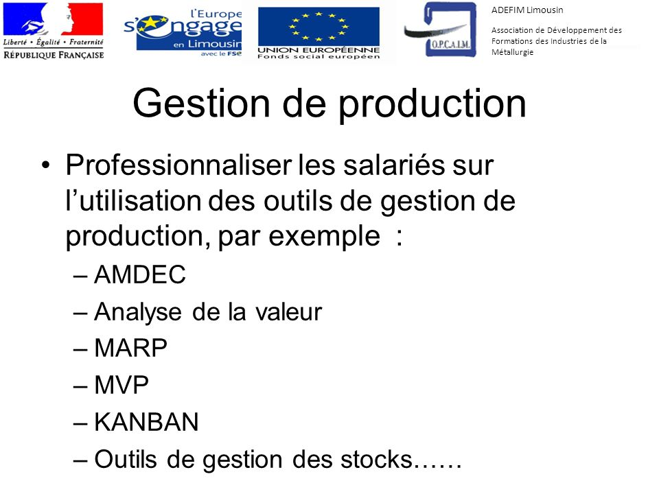 ADEFIM Limousin Association de Développement des Formations des Industries de la Métallurgie. Gestion de production.