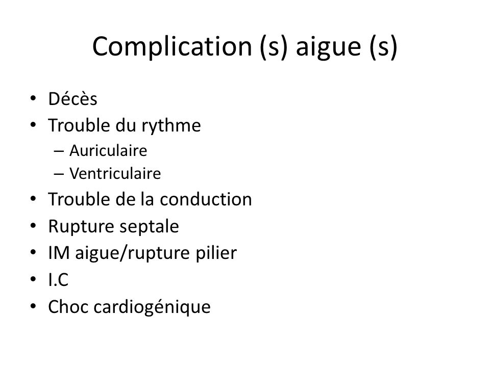 Complication (s) aigue (s)