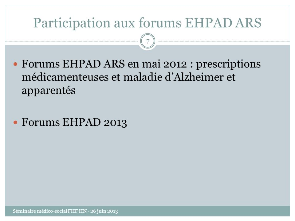 Participation aux forums EHPAD ARS