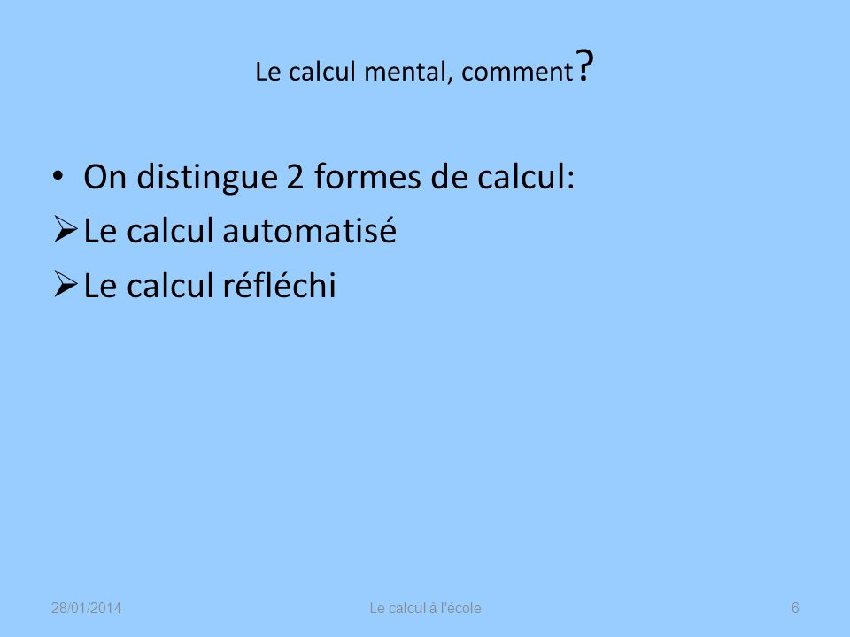 Le calcul mental, comment
