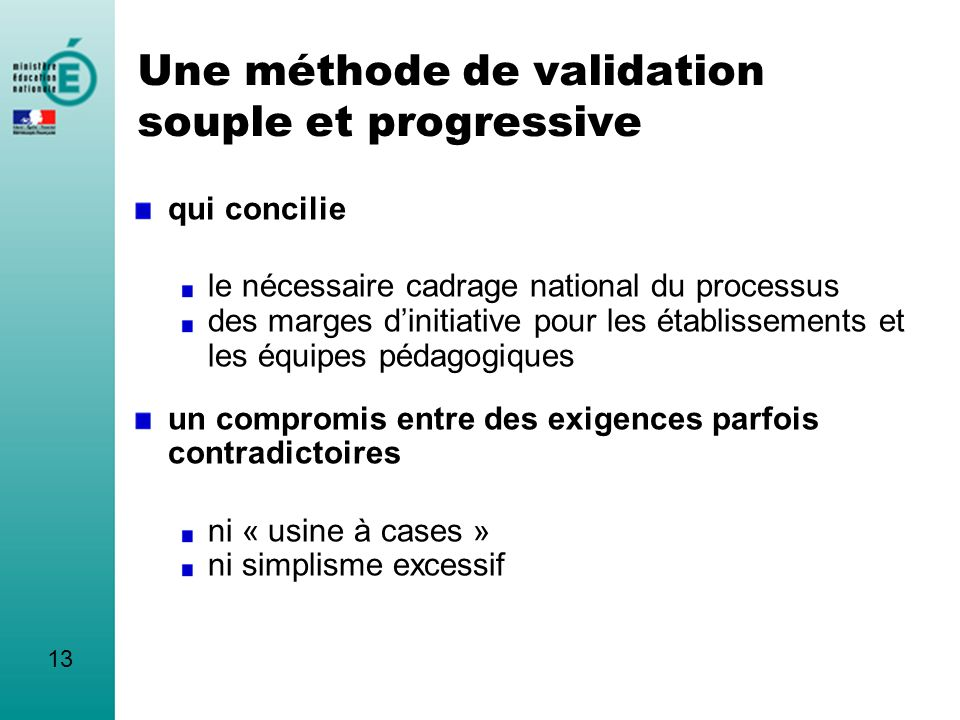 Une méthode de validation souple et progressive