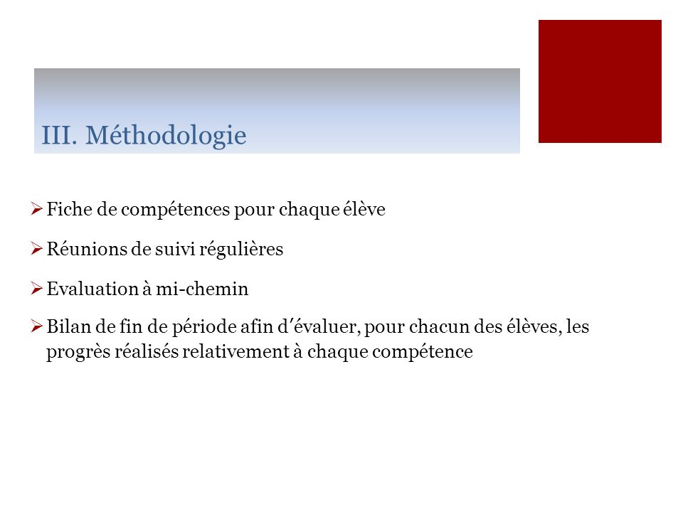 III. 6. Evaluation du dispositif
