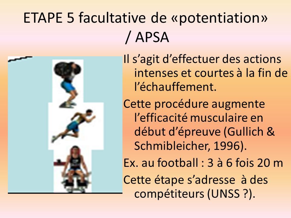 ETAPE 5 facultative de «potentiation» / APSA