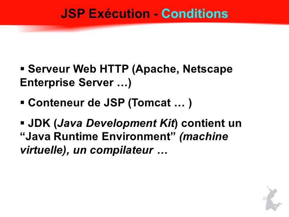 JSP Exécution - Conditions
