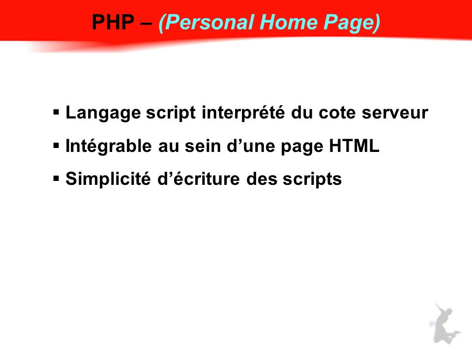 PHP – (Personal Home Page)