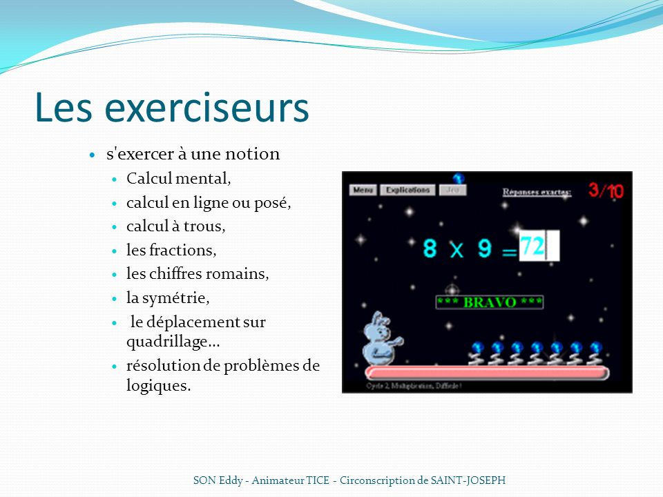 Les exerciseurs s exercer à une notion Calcul mental,