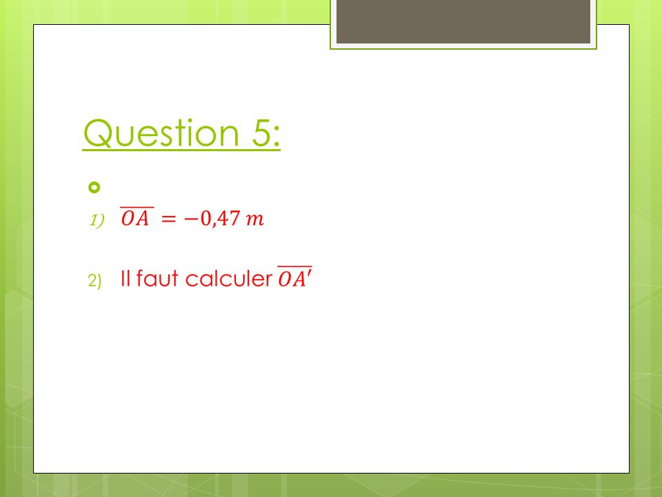 Question 5: