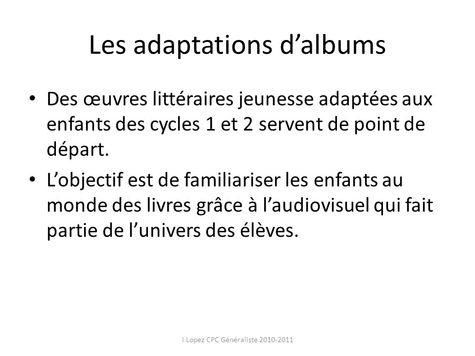 Les adaptations d'albums