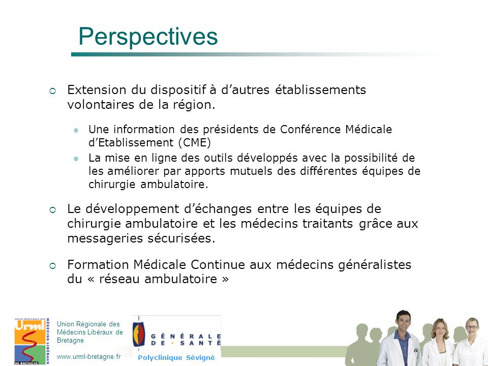 Perspectives Extension du dispositif à d'autres établissements volontaires de la région.