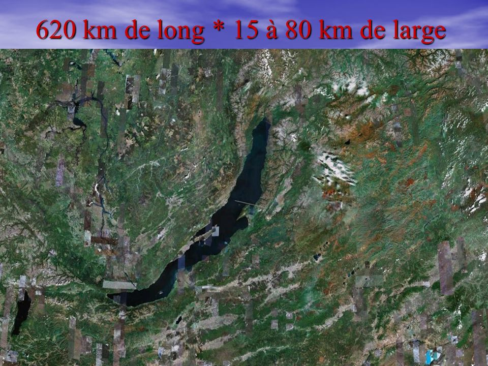 620 km de long * 15 à 80 km de large