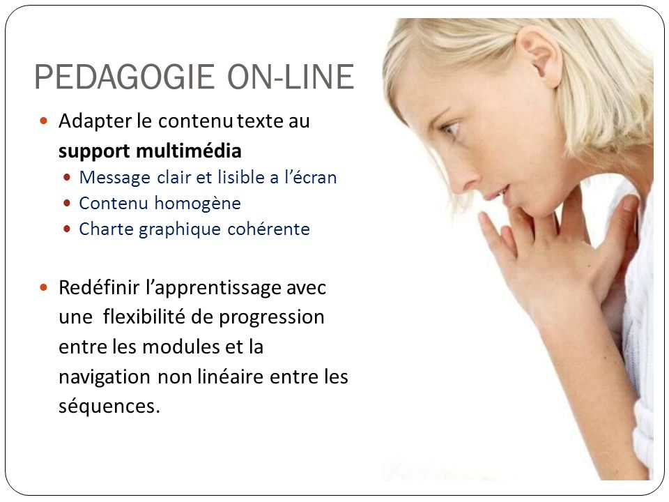 PEDAGOGIE ON-LINE Adapter le contenu texte au support multimédia