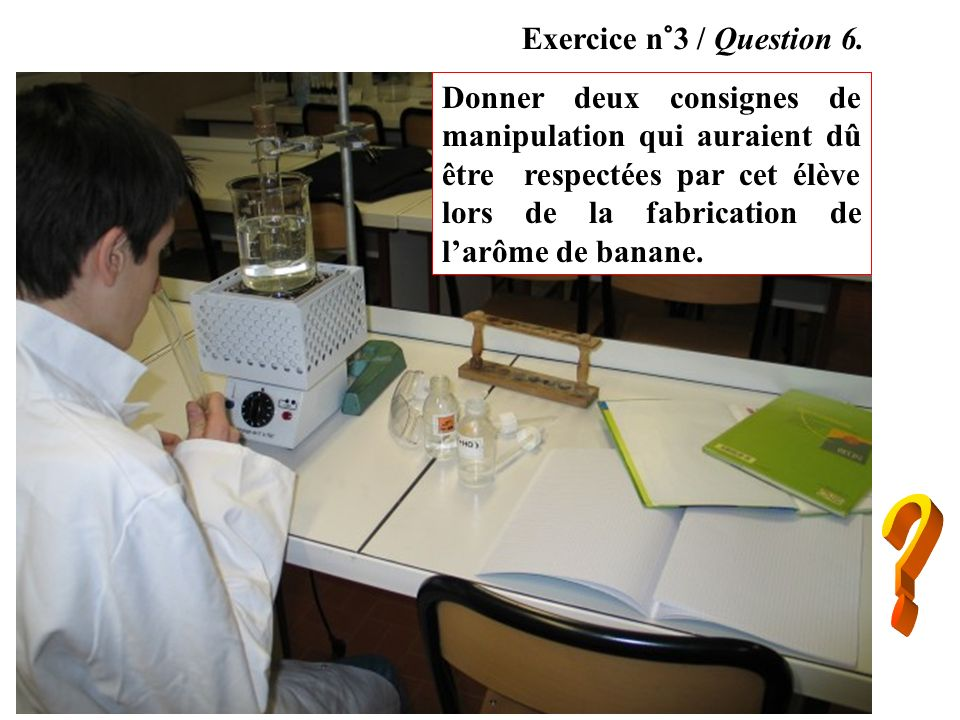 Exercice n°3 / Question 6.