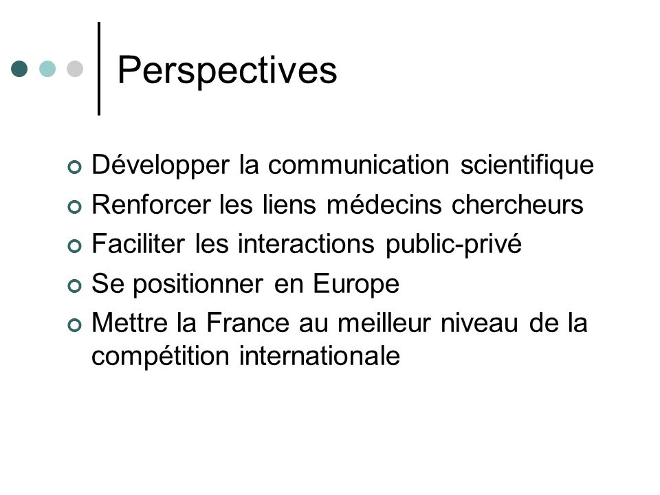 Perspectives Développer la communication scientifique