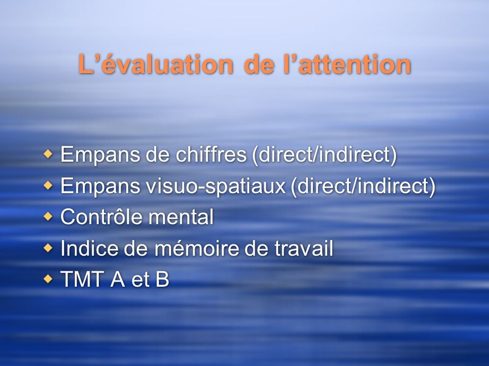 L'évaluation de l'attention